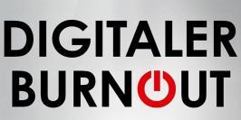 digitaler-burnput_800