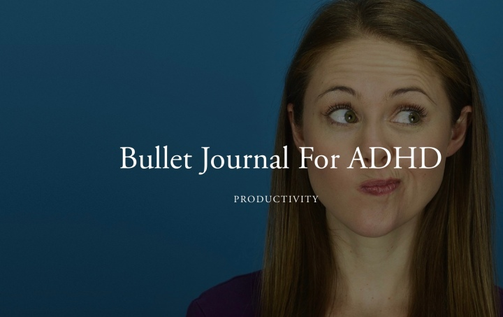 Bullet Journal For ADHD